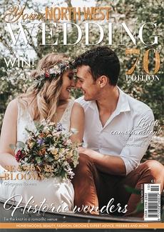 Your North West Wedding magazine, Issue 70