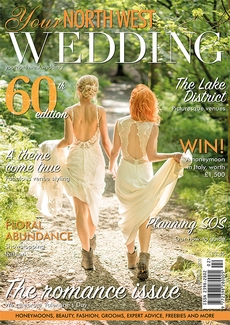 Issue 60 of Your North West Wedding magazine
